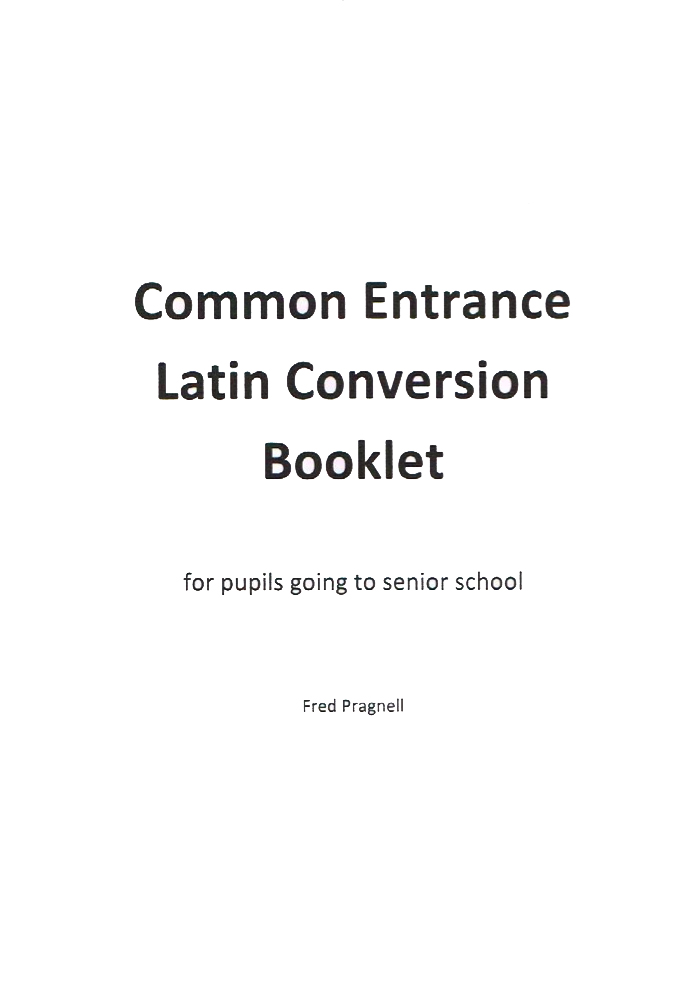 Common Entrance Latin Conversion Booklet -Learning Latin with Pragnell Books