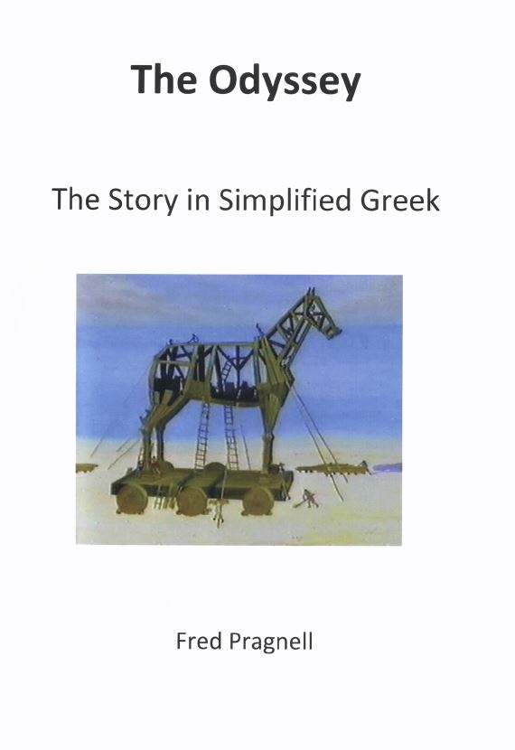 The Odyssey The Story in Simplified Greek - Ancient Greek Course Books