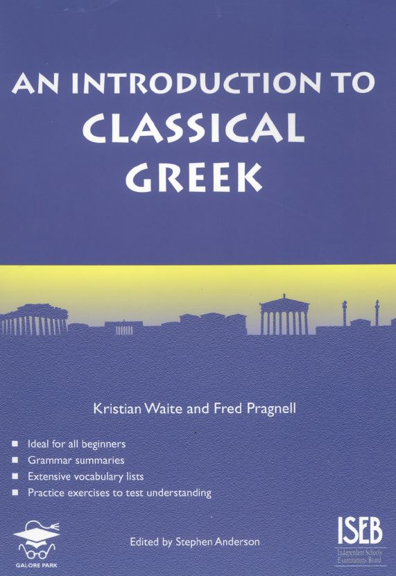 An Introduction to Classical Greek - Ancient Greek Course Books from Pragnell Books